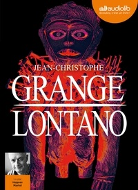 Jean-Christophe Grangé - Lontano. 2 CD audio MP3
