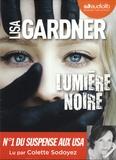 Lisa Gardner - Lumière noire. 2 CD audio MP3