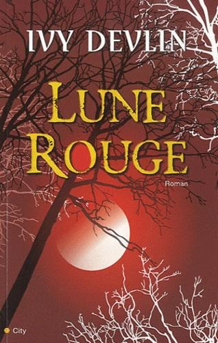 Ivy Devlin - Lune rouge.
