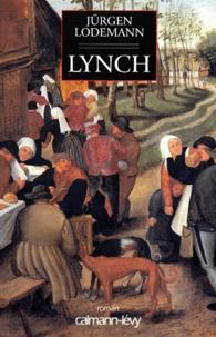 Jürgen Lodemann - Lynch.