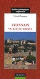 Gérard Demarcq - Lyonnais vallée du Rhône - De Mâcon à Avignon.