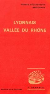Gérard Demarcq - LYONNAIS VALLEE DU RHONE. - De Macôn à Avignon.