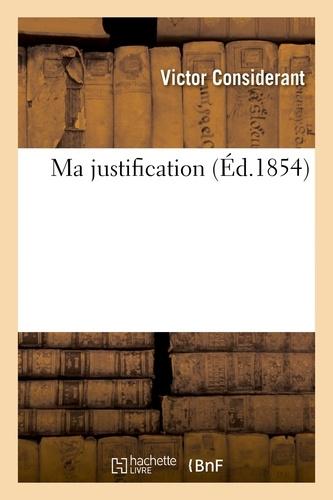 Victor Considérant - Ma justification.