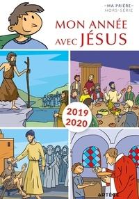 Benoît de Roeck et Philippe Chauvet - Ma prière Hors-série N° 23 : Mon année avec Jésus.