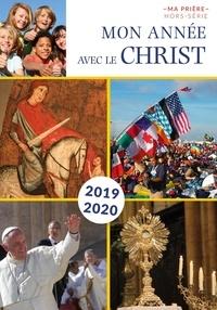 Benoît de Roeck - Ma prière Hors-série N° 24 : Mon année avec le Christ.