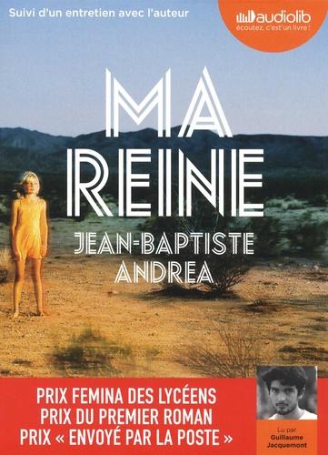 Jean-Baptiste Andrea - Ma reine. 1 CD audio MP3