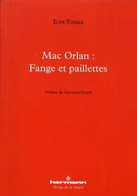 Ilda Tomas - Mac Orlan : fange et paillettes.