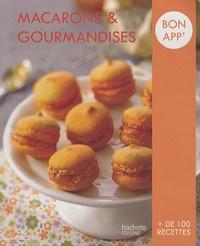Hachette - Macarons et gourmandises.