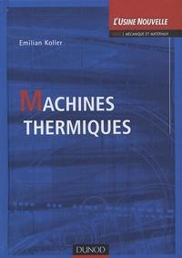 Emilian Koller - Machines thermiques.