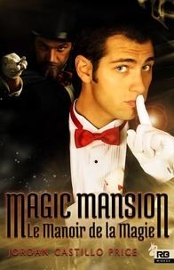 Magic mansion : le manoir de la magie.pdf