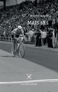 Maurice Achard - Mais 68....