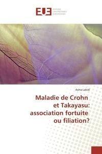 Maladie de Crohn et Takayasu : association fortuite ou filiation ?.pdf
