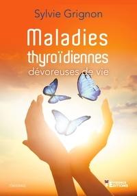 Sylvie Grignon - Maladies thyroïdiennes.