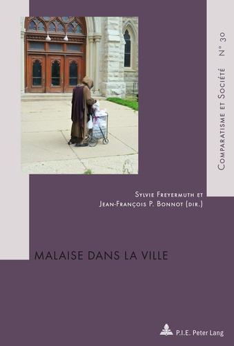 Sylvie Freyermuth et Jean-François P. Bonnot - Malaise dans la ville.