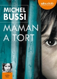 Michel Bussi - Maman a tort. 2 CD audio MP3