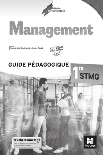 Ludovic Babin-Touba - Management 1re STMG - Guide pédagogique.