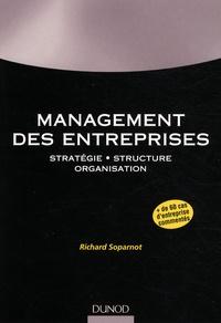 Richard Soparnot - Management des entreprises - Stratégie, structure, organisation.