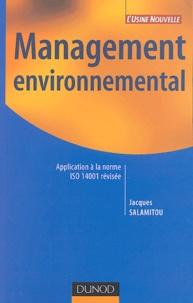 Jacques Salamitou - Management environnemental - Application à la norme ISO 14001 révisée.