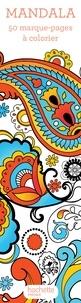 Hachette Pratique - Mandala - 50 marques-pages à colorier.