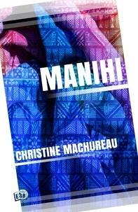 Christine Machureau - Manihi.