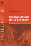Jean-Pierre Barral - Manipulations de la prostate.