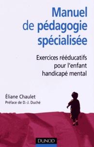 Manuel de pédagogie spécialisée - Exercices rééducatifs pour lenfant handicapé mental.pdf