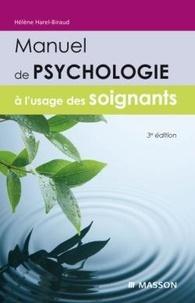 Hélène Harel-Biraud - Manuel de psychologie à l'usage des soignants.