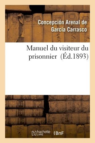 Manuel du visiteur du prisonnier