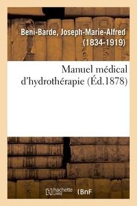 Joseph-Marie-Alfred Beni-Barde - Manuel médical d'hydrothérapie.