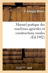 Manuel pratique des machines agricoles et constructions rurales.pdf