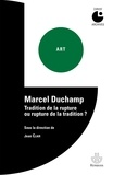 Jean Clair - Marcel Duchamp - Tradition de la rupture ou rupture de la tradition ?.