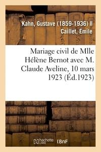 Gustave Kahn - Mariage civil de Mlle Hélène Bernot avec M. Claude Aveline, 10 mars 1923.