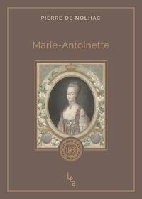 Pierre de Nolhac - Marie-Antoinette.