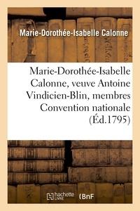 Larcher - Marie-Dorothée-Isabelle Calonne, veuve Antoine Vindicien-Blin membres composant Convention nationale.