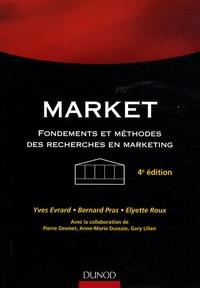 Yves Evrard et Bernard Pras - Market - Fondements et méthodes des recherches en marketing.