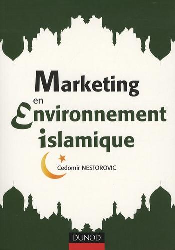 Cedomir Nesterovic - Marketing en environnement islamique.