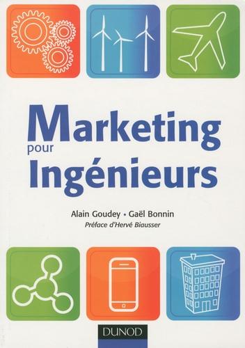 Gaël Bonnin et Alain Goudey - Marketing pour Ingénieurs.