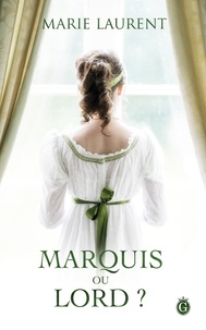 Marie Laurent - Marquis ou lord ?.