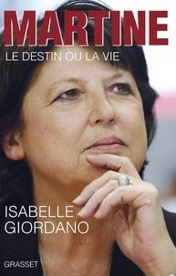 Isabelle Giordano - Martine - Le destin ou la vie.