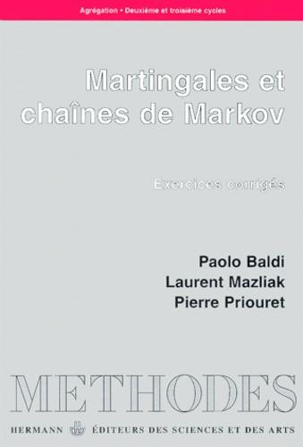 Martingales et chaînes de Markov - Paolo Baldi,Laurent Mazliak,Pierre Priouret