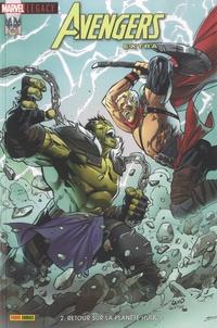 Jason Aaron et James Harren - Marvel Legacy : Avengers Extra N° 2 : Retour sur la planète Hulk.
