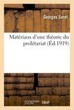 Georges Sorel - Matériaux d'une théorie du prolétariat.