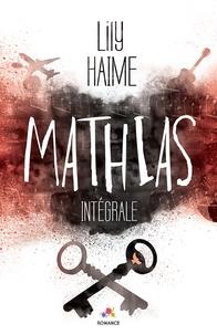 Lily Haime - Mathias - L'intégrale.