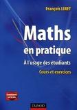 François Liret - Maths en pratique - A l'usage des étudiants Cours et exercices.