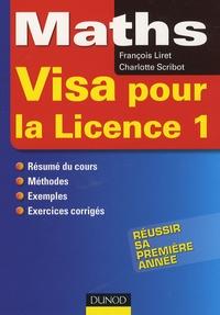 François Liret et Charlotte Scribot - Maths, visa pour la Licence 1.