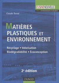 Matières plastiques et environnement - Recyclage, valorisation, biodégradabilité, écoconception.pdf