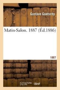 Gustave Goetschy - Matin-Salon. 1887.