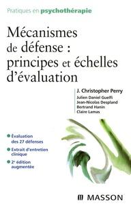 J-Christopher Perry et Julien-Daniel Guelfi - Mécanismes de défense : principes et échelles d'évaluation.