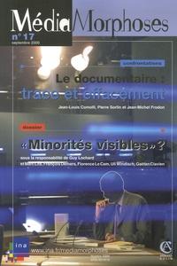 Jean-Louis Comolli et Pierre Sorlin - MédiaMorphoses N° 17, Septembre 200 : Le documentaire : trace et effacement.