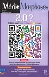 Laurence Allard - MédiaMorphoses N° 21, Septembre 200 : 2.0 ? - Culture numérique, cultures expressives.